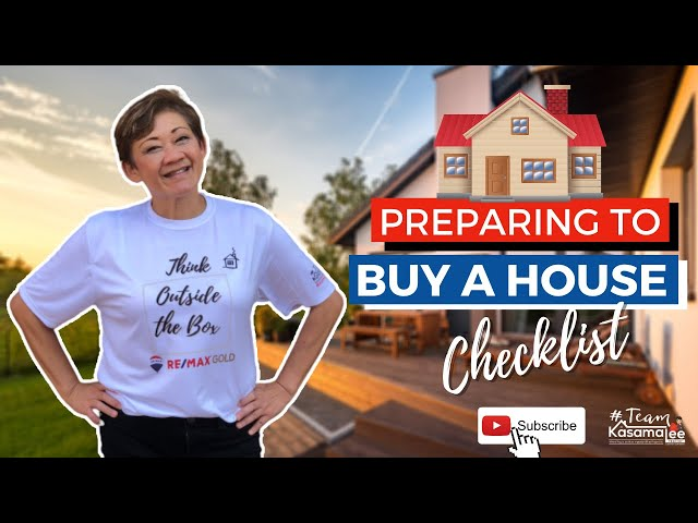 Preparing to Buy a House Checklist | Kasama Lee