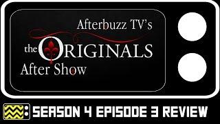 The Originals Season 4 Episode 3 Review & After Show   AfterBuzz TV