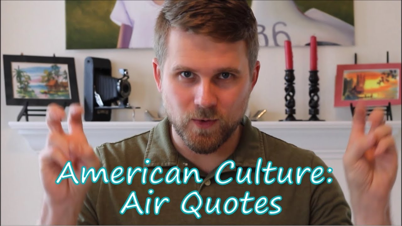 Air Quotes Youtube