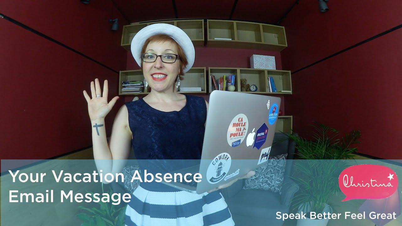 Votre Message D Absence En Anglais Youtube