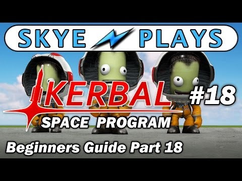 Kerbal Space Program Part 18 ► Space Station - Power Module & Tug Docking ◀ Gameplay / Tutorial
