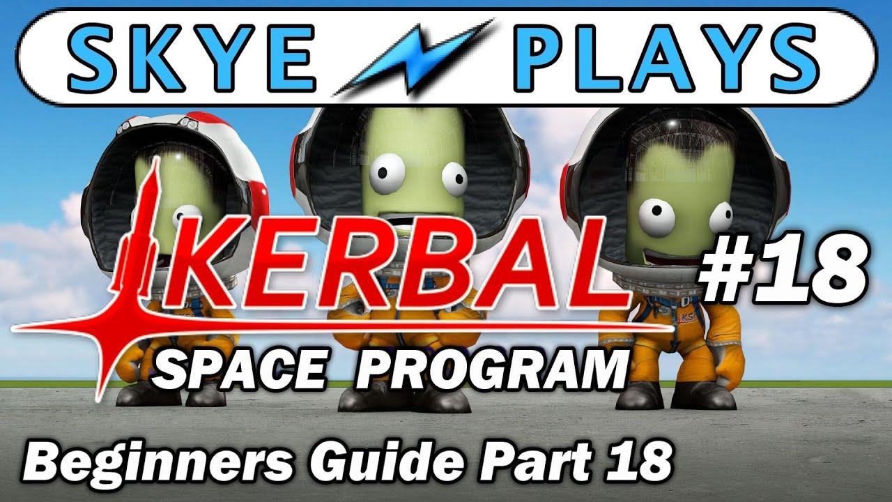 Kerbal Space Program Part 18 Space Station - Power Module ...