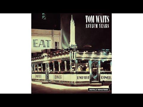 "Tom Waits - ""Grapefruit Moon"""