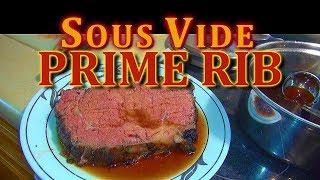 Sous Vide Prime Rib: Flamethrower Seared