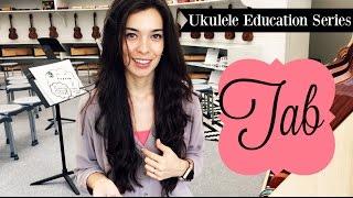 Teaching Tab - Ukulele Education Series Video 5