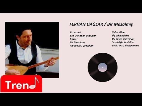 Ferhan Dağlar  - Erzincanlı (Official Audio)