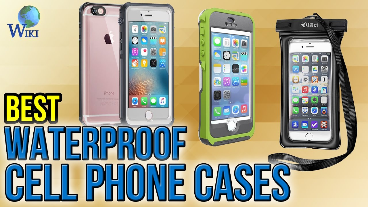 newest 4ea80 841d9 8 Best Waterproof Cell Phone Cases 2017