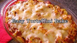 Win or Fail Friday: Easy Tortellini Bake!