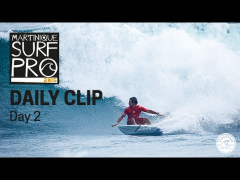 Martinique Surf Pro - Daily Clip Day 2