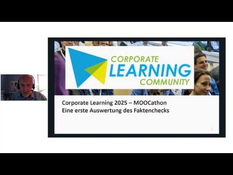 Corporate Learning 2025 MOOCathon - Woche 10 Abschluss Session am 21.07.2017