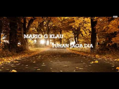 Mario G.Klau-Tuhan Jaga Dia_(Official Video Lyric)