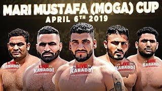 🔴LIVE Mari Mustafa (Moga) Kabaddi Cup 2019 | LIVE KABADDI