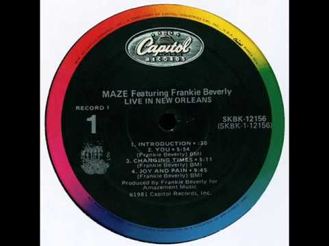 Maze Feat Frankie Beverly - Joy & Pain (Live Version)
