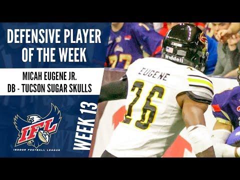 IFL Week 13 Defensive Player of the Week: Micah Eugene Jr.