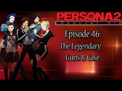 Persona 2 Innocent Sin Playthrough Pt 46: The Legendary Guns & Case