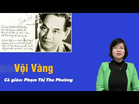 Vội vàng - Tiết 1 - Ngữ Văn lớp 11 - Cô Phạm Thị Thu Phương