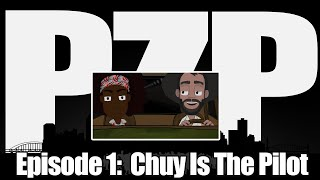 Pittsburgh Zombie Plan Episode 1:  Chuy is the Pilot