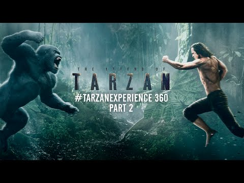 The Legend Of Tarzan - #TarzanExperience 360 Part 2