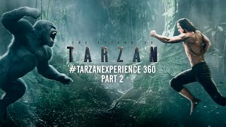 Download Video The Legend of Tarzan - #TarzanExperience 360 Part 2 MP3 3GP MP4