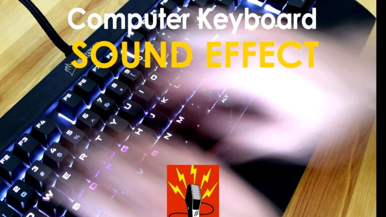 Computer Keyboard Typing Sound Effect