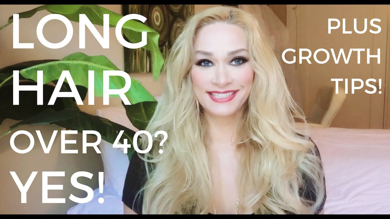 Long Hair Over 40 Yes Plus Growth Tips Youtube