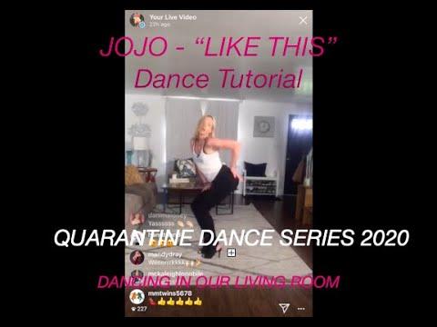 "JOJO- ""LIKE THIS"" Dance Tutorial Quarantine Dance Series 2020"