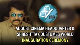 August Cinema Headquarter & Shreshtta Costumes World Inaugural Ceremony