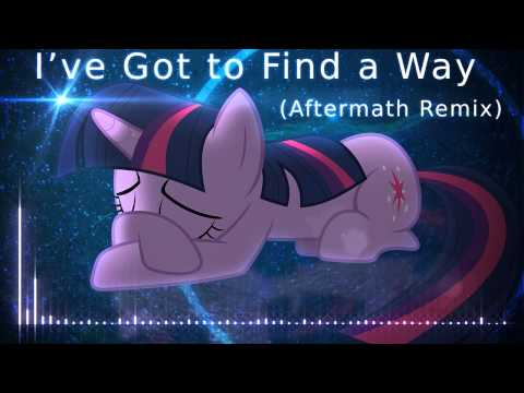 I've Got to Find a Way (Aftermath Remix)