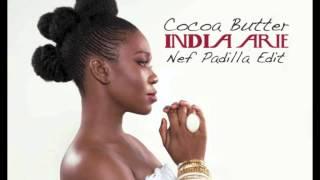 India.Arie - Cocoa Butter (Nef Padilla