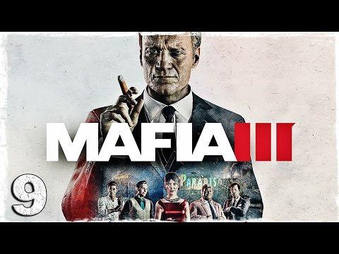 Смотреть прохождение игры Mafia 3. #9: Проверяем копов на прочность.