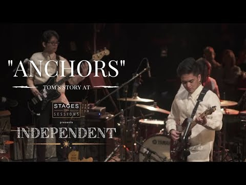 "Tom's Story - ""Anchors"" Live at Stages Sessions' INDEPENDENT"