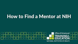 Using NIH Intramural Database to Find an NIH Mentor