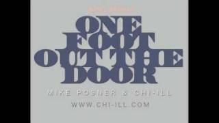 "MIKE POSNER & CHI-ILL ®  ""ONE FOOT OUT THE DOOR"""