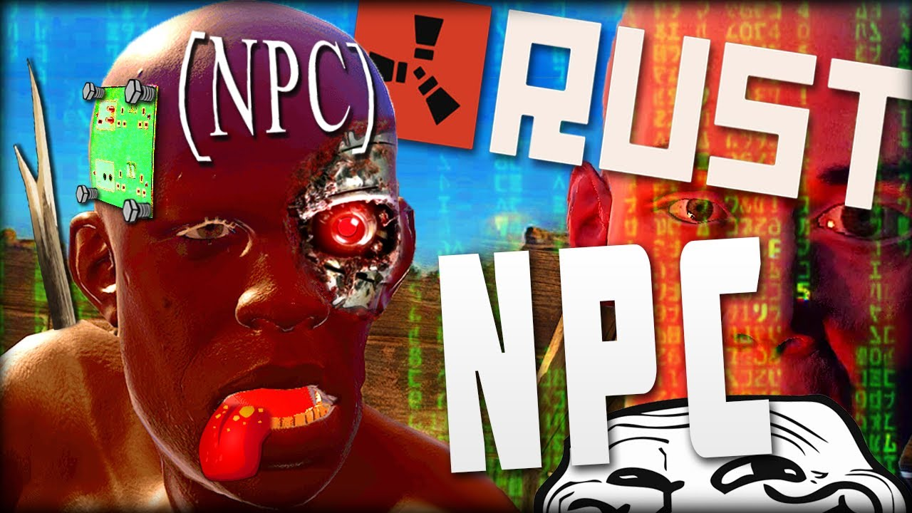 NPCs in RUST ? Taking ROLEPLAY TO A NEW LEVEL | The Rust Experience TRIBUTE