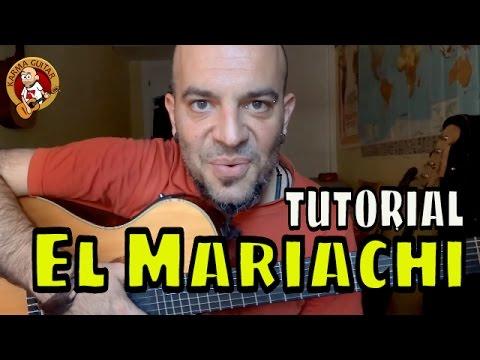 Como tocar EL MARIACHI de la pelicula DESPERADO en GUITARRA; Tutorial Fácil