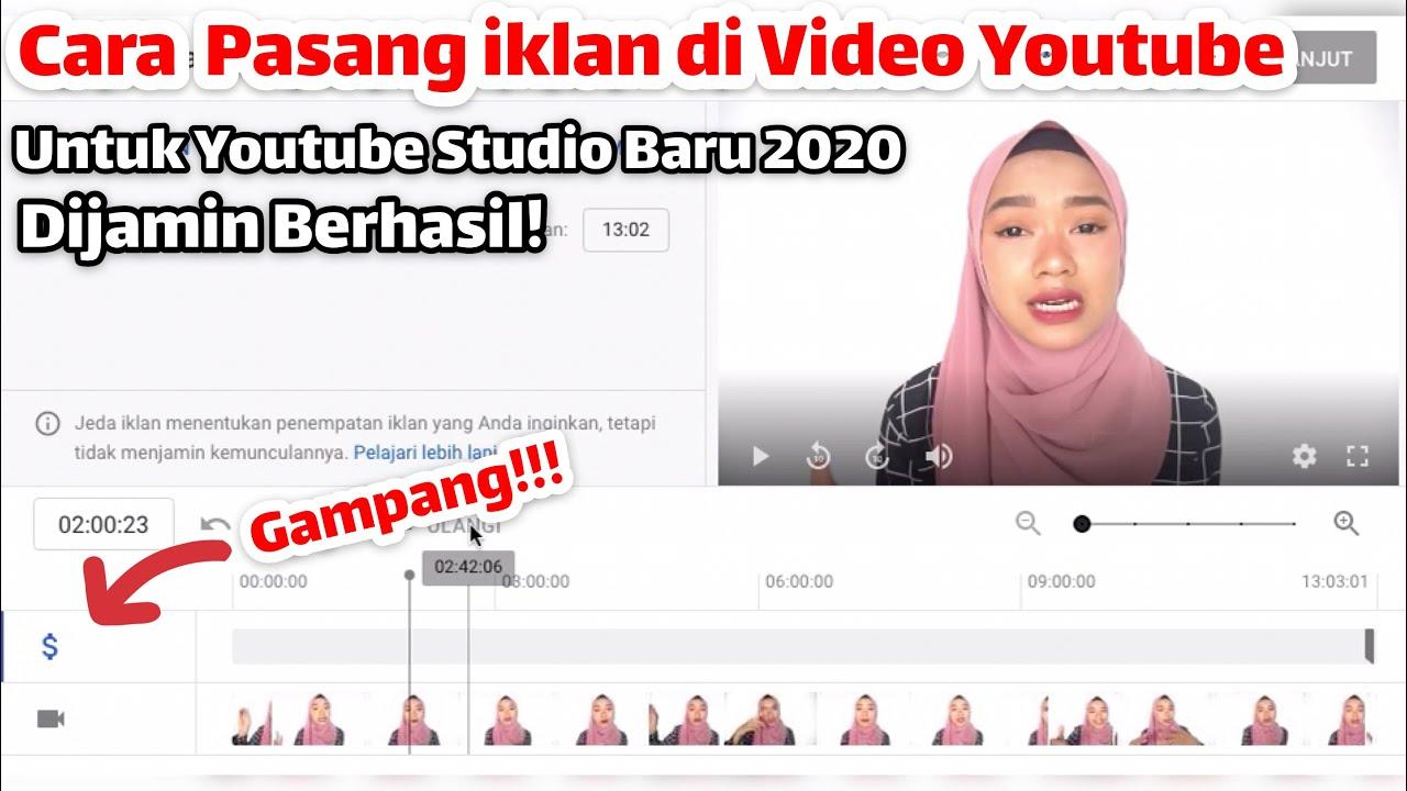 Cara Memasang Iklan Di Video Youtube Tahun 2020 By Cancan Esen Youtube