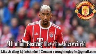 Tin bóng đá - Chuyển nhượng 2018 - 22/06/2018 : Fred ra mắt, MU chọn Boateng, Chelsea nổ bom Higuain