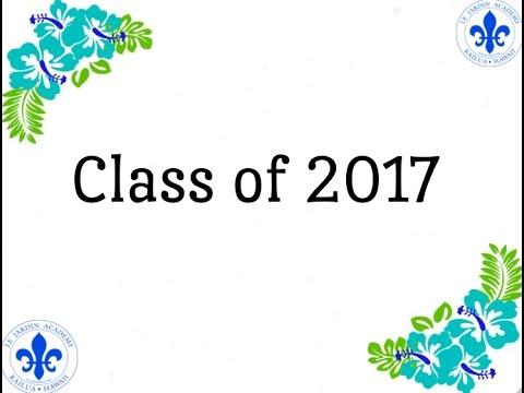 Le Jardin Academy, Class of 2017 Graduation
