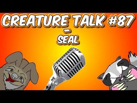 "Creature Talk Ep87 ""SEAL"" 12/8/13 Video Podcast"