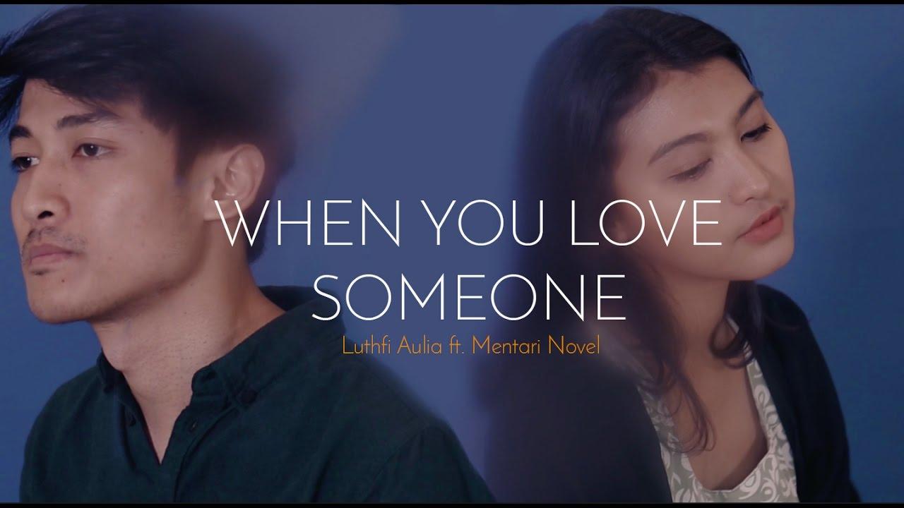 When You Love Someone - Endah N Rhesa // Cover By Luthfi Aulia, Mentari, Desmond & Rioktag