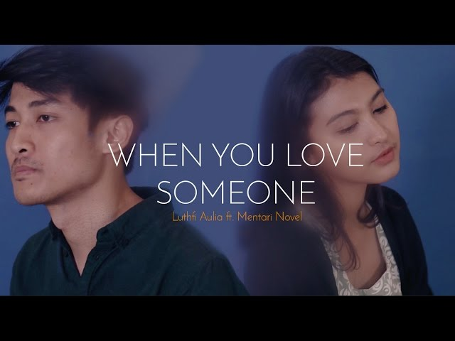When You Love Someone - Endah N Rhesa // Cover By Luthfi Aulia, Mentari, Desmond & Rioktag