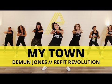 """My Town"" ||  @Demun Jones  || Dance Fitness Choreography || REFIT® Revolution"