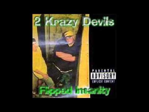 Flipped Insanity by 2 Krazy Devils [Full Album]