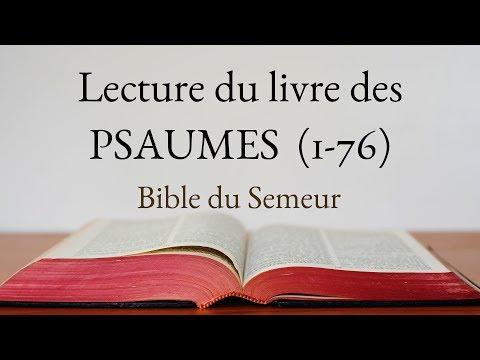 PSAUMES 1 à 75 (Bible du Semeur)
