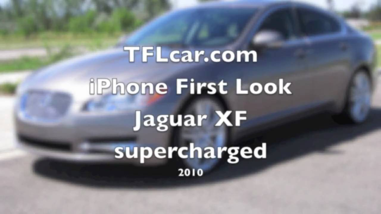 2010 Jaguar XF Supercharged First Look Review