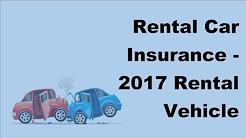 Rental Car Insurance -  2017 Rental Vehicle Insurance Tips