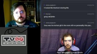 TVGP Episode 556: E3 2018 (Livestream Archive)