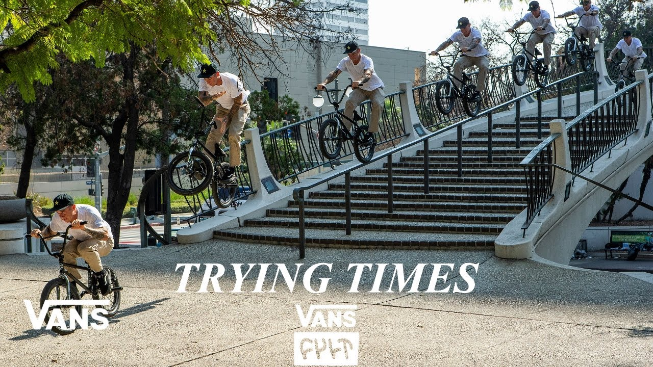 Vans x Cult BMX Presents: Trying Times | BMX | VANS