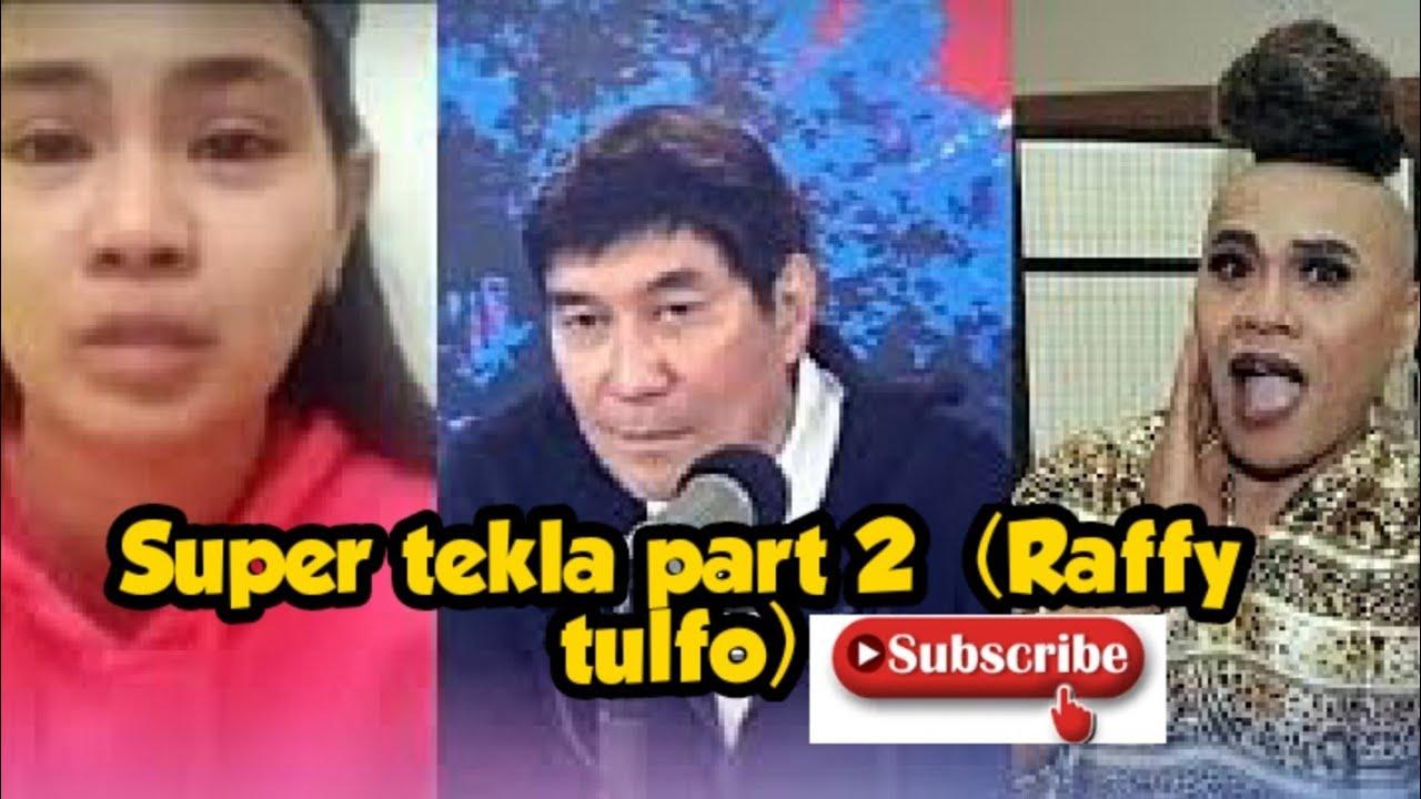 Download Super tekla part 2 (Raffy tulfo)