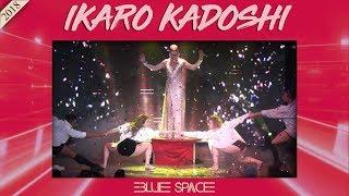 Blue Space Oficial - Ikaro Kadoshi e Ballet - 13.10.18